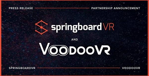 SpringboardVR与VoodooVR合作开发基于位置的VR解决方案