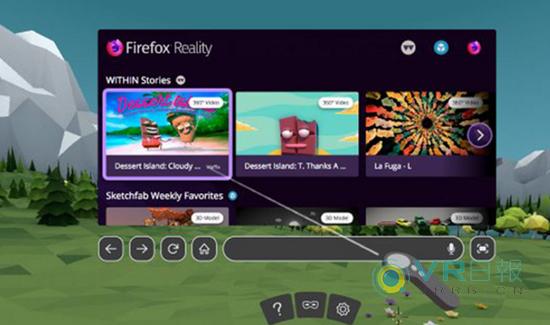 Mozilla发布WebVR浏览器Firefox Reality 1.0