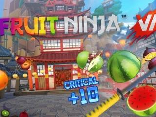《水果忍者VR》游戏评测:切开360度的水果